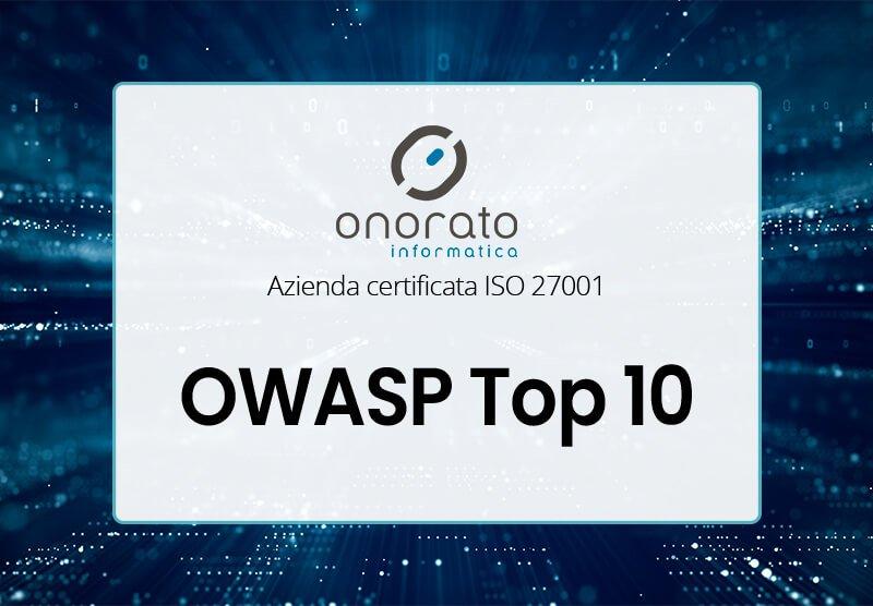 OWASP TOP 10 ONORATO INFORMATICA